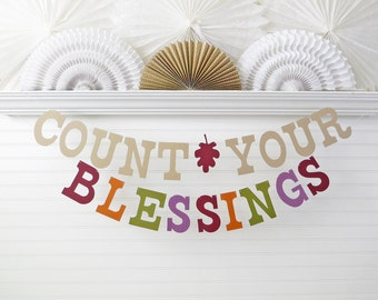 Count Your Blessings Banner - 5 inch Letters - Thanksgiving Decoration Thanksgiving Banner Fall Home Decor Fall Banner Blessings Sign