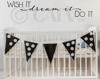 Wish It Dream It Do It vinyl lettering wall sayings home decor quote are sticker decal