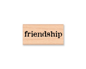 friendship~Rubber Stamp~Best Friends~Good Friend~Party Favor or Thank You Stamp~Vintage type font~wood mounted ~Mountainside Crafts (37-35)