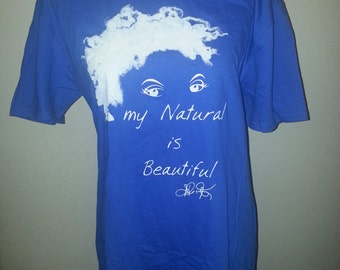 "Blue ""My Natural is Beautiful"" T-Shirt"