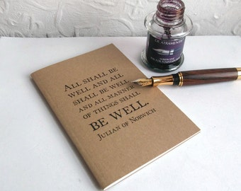 All Shall Be Well Notebook | Quotation Typography Journal | Recycled Kraft A6 Writing Book | Gift for Writer | Lined, Dot Grid, Graph, Plain
