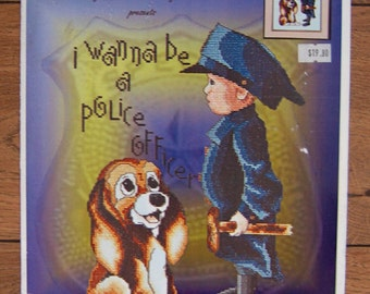 2003 Marnic cross stitch pattern I Wanna Be A Police Officer