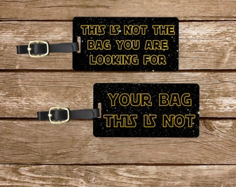 Luggage Tag Set Not the Bag you're Looking For,  Personalized Metal Tags, 2 Tags Custom information on Backs Choice of Straps