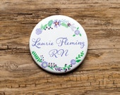 Custom Name Tag, Nurse Nametag, Purple Flowers, Name Button, Personalized Pin, Teacher's Assistant, Cafe Staff, Pinback Badge