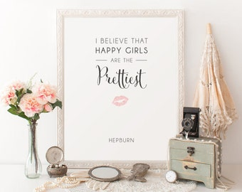 I Believe That, Happy Girls, Are the Prettiest, Audrey Hepburn, Famous Quote, Wall Art Print, Pink Lips, Printable Digital, Instant Download