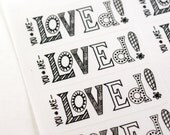 Shop Exclusive You Are Loved STICKERS- modern hand lettering with doodle details