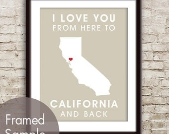 California Poster Print Map Wall Art - Unframed (featured in Champagne) / I Love You From Here to California and Back-Custom Colors