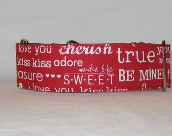 Clearance MEDIUM or SMALL ONLY Sweet Crush Martingale Dog Collar - 1.5 or 2 Inch - red white words love valentine