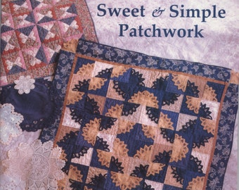 Doily Magic - Sweet & Simple Patchwork - Revised 2nd Edition by Sharon Rexroad - TIB12430