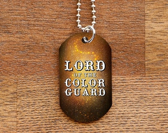 Lord of the Colorguard Dog Tag Necklace for Band Geeks