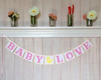 Baby Love Paper Banner - Girl Baby Shower Banner - Baby Shower Decoration - Nursery Decor - Gender Reveal Party