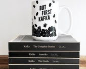 Kafka Coffee Mug, Ceramic Mug, Literary Gift, Coffee Cup College Student Gift, English Major, But First Coffee, Funny Coffee Mug