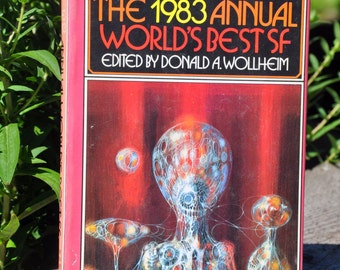 The 1983 Annual Worlds Best Science Fiction Collection edited by Donald A. Wollhem