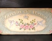 Rose garden hand painted pink roses kitchen sign vintage style french country chic shabby Hafair Penny Grotz