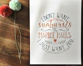 Sunbursts & Marble Halls - Anne of Green Gables Quote