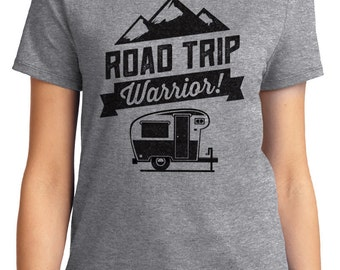 Road Trip Warrior Camping Unisex & Women's T-shirt Short Sleeve 100% Cotton S-2XL Great Gift (T-CA-38)