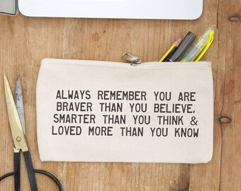 Always remember you are braver quote pencil case - inspirational quote - pencil pouch - purse - student gift - back to school - teacher gift