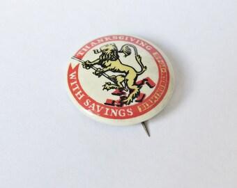 Vintage Thanksgiving With Savings Birmingham 1945, National Savings Week Celluloid Tin Button Badge