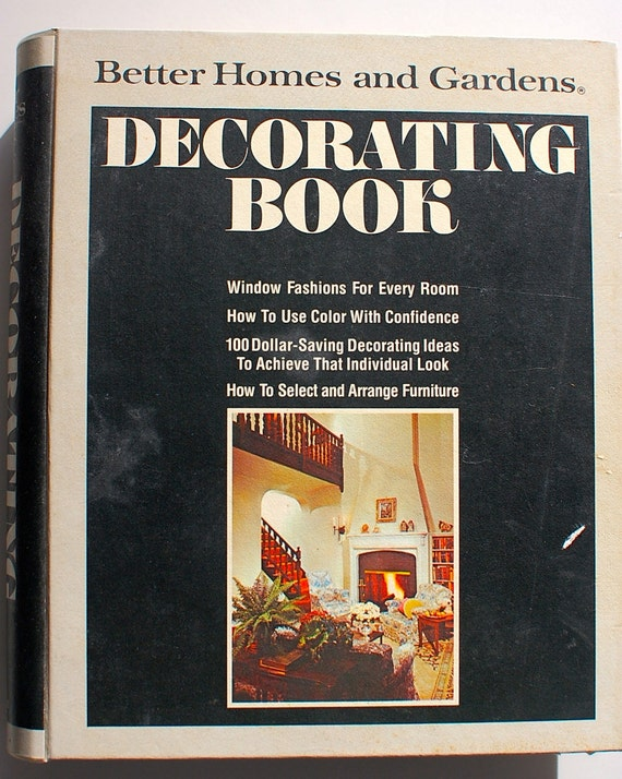 Better homes and gardens decorating book 1975 midcentury Better homes and gardens design