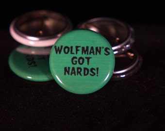 The Monster Squad | Wolfman's Got Nards | 1-inch Buttons |