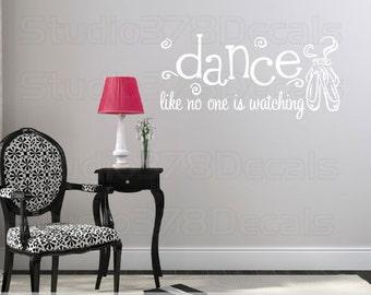 Ballet Dance Vinyl Wall Decal | Dance Like No One is Watching | Dance Wall Art | Ballet Slippers Dance Decal | Girls Nursery Room Decor | LG