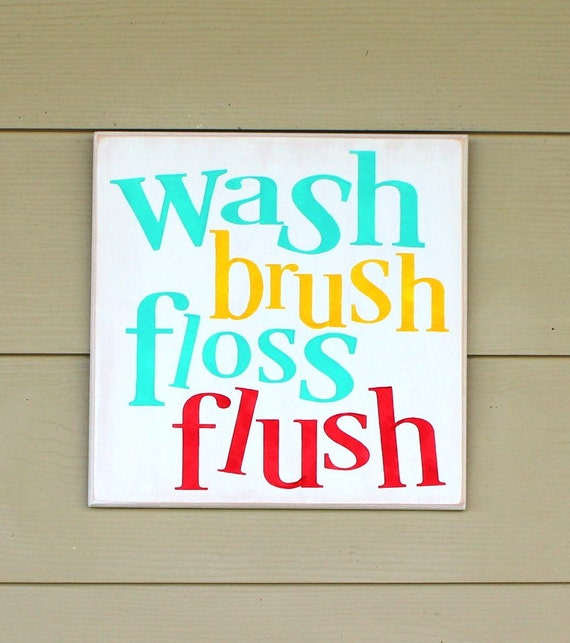 Bathroom Sign - Wash Brush Floss Flush - Bathroom Decor - 12 x 12 - Painted Wooden Sign - Hand Painted - Bathroom - Bathroom Rules - Wood