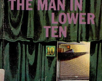 The Man in the Lower Ten by Mary Roberts Rinehart, cover design by Muni