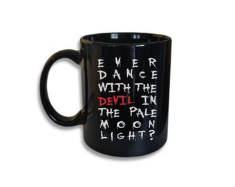 Dance with the Devil Ceramic Coffee Cup  (11 oz Coffee Mug)