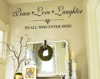 Peace Love Laughter to All Who Enter - Family Wall Decal -  Entryway Vinyl Lettering 39+ Colors