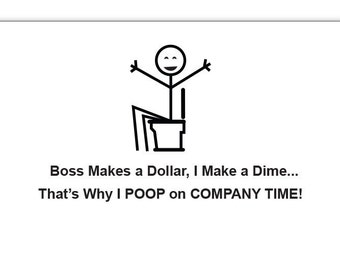 Boss Makes a Dollar I Make a Dime Funny Poop Notepad 4.25 x 5.5 inches, 50-sheets gag gift