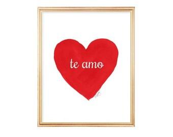 Te Amo, Spanish Quote, 8x10 Watercolor Heart Art Print, Love Quote, Spanish Language Print, Spanish Art, Red Heart Art, te amo print
