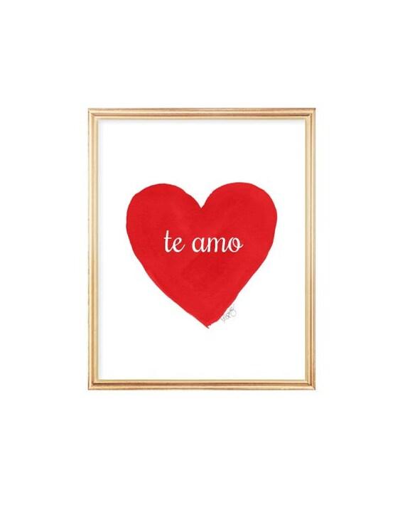 Te Amo, Spanish Quote Print in Red, 8x10 Watercolor