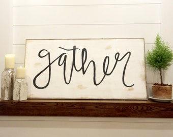 X-Large Gather black and white rustic wood sign