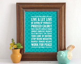 Pope Francis' 10 Tips for a Happy Life - 8x10 Print - Inspirational Catholic Art