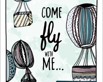 Hot Air Balloon Art Print, Balloon Poster, Flying Wall Art//Come Fly With Me