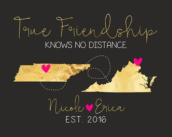 True Friendship Knows No Distance, Long Distance Maps, Custom Gifts for Friends Moving, Two State Maps, Friend Quotes, Hot Pink Art   WF461