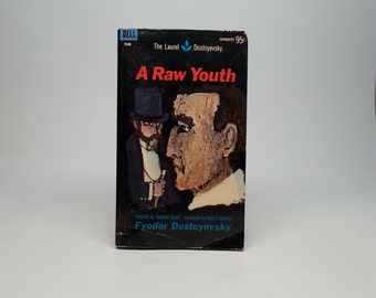 First Edition, thus A Raw Youth by Fyodor Dostoyevsky Translated by Constance Garnett - Dell, 1967 Vintage Paperback Book