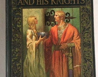 Vintage Book - King Arthur and His Knights