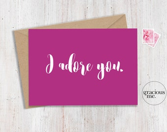 Love Card, 'I adore you', Anniversary Card - Fuchsia