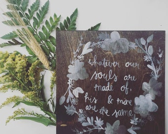 Jane Austen Quote Wood Sign