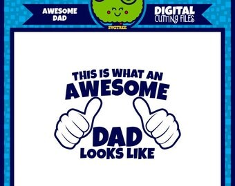 Father's Day SVG  Awesome Dad svg  Awesome Father svg  Daddy svg  Best Dad svg  File for Cricut  Files for Cricut  svg  Cameo file