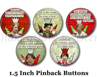 """Wine Christmas - Humorous Pins - 5 Pinback Buttons - 1.5"""" Pinbacks - Christmas Pins - Wine Pins - Drinking Humor"""
