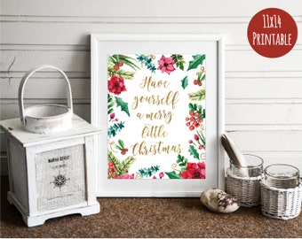 11x14 Printable - Christmas Decorations - Christmas Print - Christmas Decor - Merry Christmas Sign - Have yourself a merry little christmas