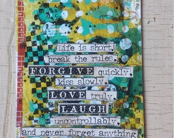 Life is short, break the rules...quote by Mark Twain...reminder, gift tag