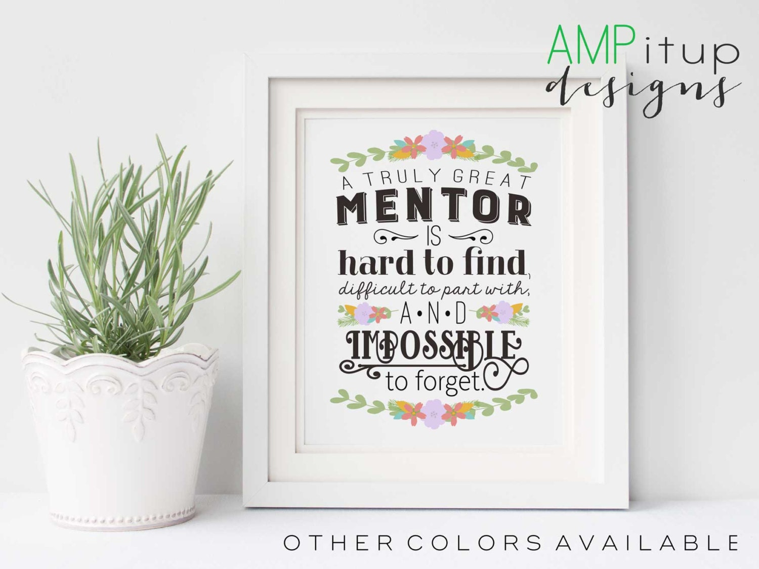 Printable Mentor Gift A Great Mentor is Hard to Find