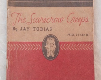1934 stage play script, The Scarecrow Creeps by Jay Tobias, T.S. Denison Co, 3 acts, Red Letter Series, complete drama book, vintage OOP