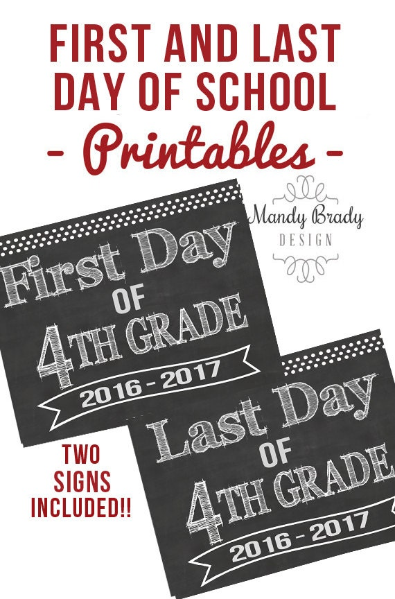 First Day of 4th Grade Printable Signs Last Day of Fourth