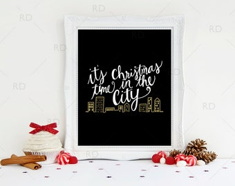 It's Christmas time in the city - PRINTABLE Wall Art / Christmas Wall Art / Christmas Prints / 2 for the price of 1 / Christmas Song