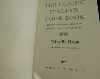 The Classic Italian Cook Book - Marcella Hazan - 1983 - Italian Recipes - Hardcover - Clean - Fair Condition - Some Separation of Binding