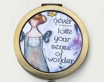 Compact Mirror - Sense of Wonder - Purse Mirror - Whimsical Art - Inspirational Art - Quote Art - Mixed Media Art - Positive Affirmation